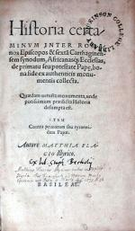 Historia certaminvm Inter Romanos Episcopos & sexta Carthaginensem synodum