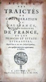 Recueil Des Traictés De Confederation Et D'Alliance, Entre La Couronne...