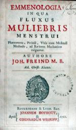 Emmenologia: In Qua Fluxus Muliebris Menstrui Phaenomena, Periodi...