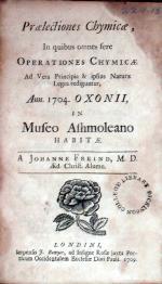 Praelectiones Chymicae, In quibus omnes fere Operationes Chymicae...