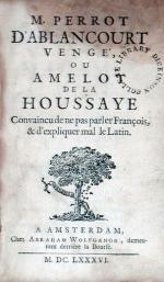 M. Perrot D'Ablancourt Vengé, Ou Amelot De La Houssaye Convaincu...