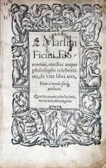 De vita libri tres, Nunc à mendis situq; uindicati
