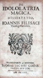 De Idololatria Magica, Dissertatio