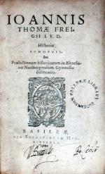 Historiae Synopsis. Seu Praelectionum historicarum in Altorfiano...