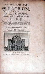 Spicilegium SS. Patrum, ut et Haereticorum, Seculi post Christum...  (I, II, III)