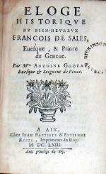 Eloge Historiqve Dv Bien-Hevrevx François De Sales, Euesque...