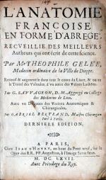 L'Anatomie François En Forme D'Abregé….& outré le Traité des Valuules...