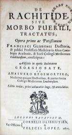 De Rachitide, Sive Morbo Puerili, Tractatus..Adscitis in operis Societatem...