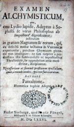 Examen Alchymisticum, quo ceu Lydio lapide, Adeptus à Sophistâ...