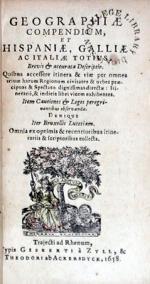 Geographiae Compendium, et Hispaniae, Galliae Ac Italiae Totius...