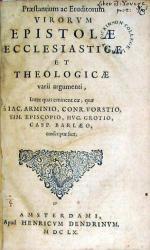 Praestantium ac Eruditorum Virorvm Epistolae Ecclesiasticae Et...