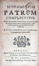 Supplementum Patrum. Complecticur Multa SS. Patrum, Conciliorum...