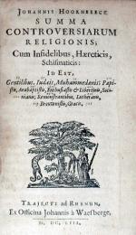 Summa Controversiarum Religionis; Cum Infidelibus, Haereticis...