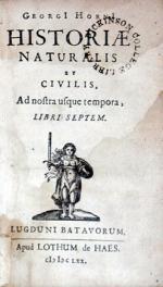 Historiae Naturalis et Civilis, Ad nostra usque tempora