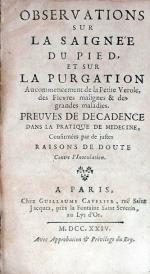 Observations Sur La Saignée Du Pied, Et Sur La Purgation...