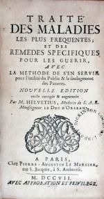 Traité Des Maladies Les Plus Frequentes; et des Remedes Specifiques Pour Les Guerir