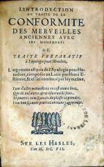 L'Introdvction av traite de la Conformite Des Merveilles Anciennes...
