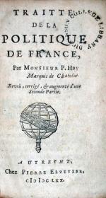 Traitté De La Politique De France..augmenté d'une Seconde Partie