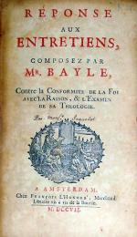 Réponse Aux Entretiens, Composez Par Mr. Bayle, Contre la Conformité...
