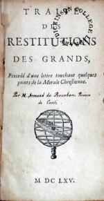 Traité Des Restitutions Des Grands, Precedé d'une lettre touchant...