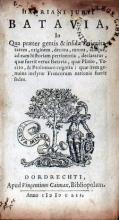 Batavia, In Qua praeter gentis & insulae antiquitatatem, originem, decora...