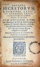 Secreta Secretorvm Raymvndi Lvlli Et Hermetis Philosophorvm...