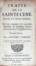 Traité De La Sainte Cene….Où sont examinées les nouvelles subtilitez...