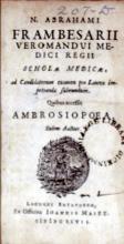 Scholae Medicae..Quibus accessit Ambrosiopoea