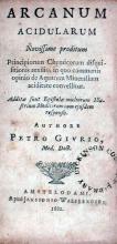 Arcanum Acidularum Novissime proditum Principiorum Chymicorum...