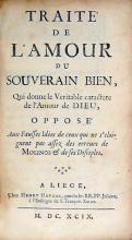 Traité de L'Amour du Souverain Bien, Qui donne le Veritable caractere...