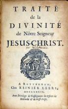 Traité de la Divinité de Nôtre Seigneur Jesus Christ
