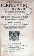 Calendarivm Perpetvvm, Ad Divinvm Officivm Qvotidie Recitandvm