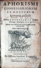 Aphorismi Confessariorvm Ex Doctorvm sententiis collecti….Editio altera
