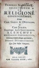 Selectiorum De Religione Controversiarum, Etiam Cum Graecis...