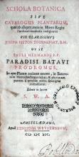 Schola Botanica Sive Catalogus Plantarum, …in Horto Regio Parisiensi