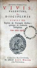 De Disciplinis Libri XII. Septem de Corruptis Artibus...