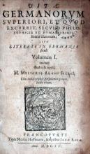 Vitae Germanorvm Svperiori, Et Qvod Excvrrit, Secvlo Philosophicis...