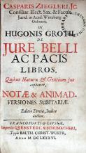 Casparis Ziegleri…In Hugonis Grotii De jure bello ac pacis libros...