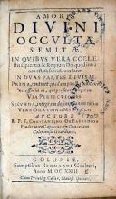 Amoris Divini Occvltae Semitae, In Qvibvs Vera Coelestis sapientia...