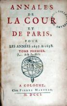 Annales de la Cour et De Paris, Pour Les Années 1697. & 1698