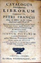 Catalogus Selectissimorum Librorum.Petri Francii.Una cum Indice Iconum Pictarum