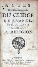 Actes De l'Assemblée generale Du Clerge.De M.D.C. LXXXII. Concernant La Religion