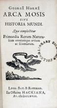 Arca Mosis Sive Historia Mundi. Quae complectitur Primordia Rerum...