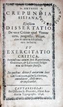 Crepundia Siliana. Ejusdem Dissertatio De verae Criticae...