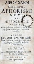 Αφορισμοι Νεωτεροι. Aphorismi Novi ex Hippocratis Operibus nunc primùm collecti