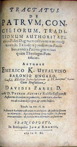 Tractatus De Patrvm, Conciliorum, Traditionum Authoritate...