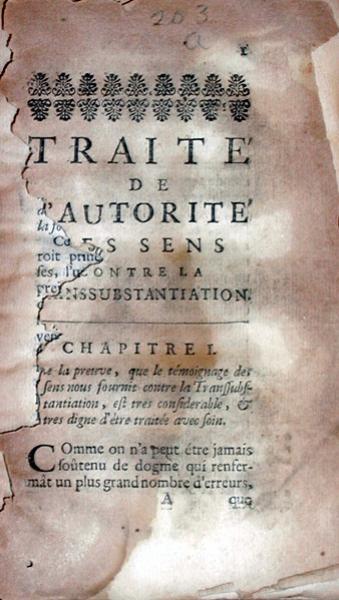 Traité de l'autorité des sens, contre la Transubstantiation