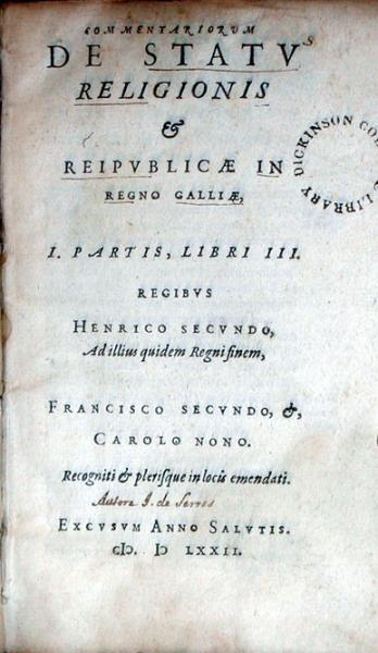 Commentariorum De Statv Religionis & Reipvblicae In Regno Galliae...