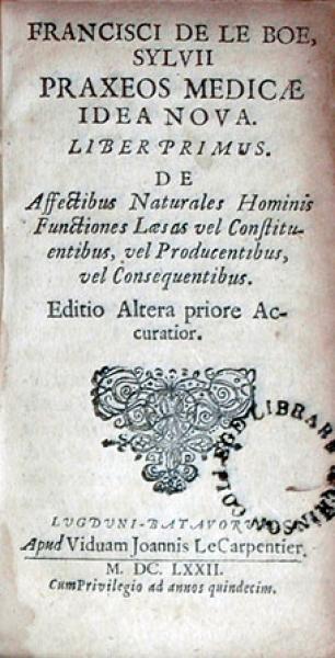 Praxeos Medicae Idea Nova. Liber Primus (Pt. I)