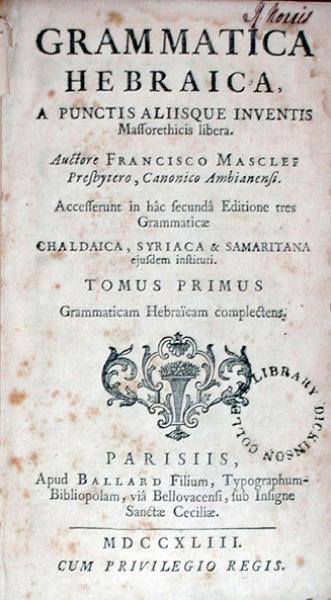 Grammatica Hebraica, …Accesserunt in hâc secundâ Editione